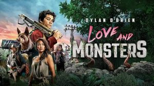 Movie Review: Love and Monsters on Netflix